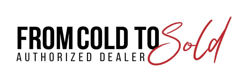 From Cold to Sold Authorized Dealer Program